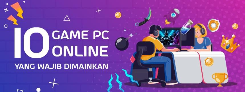 Ini Dia 10 Game Online PC Yang Wajib Dimainkan