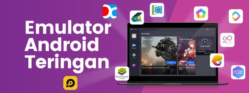 Rekomendasi 10 Emulator Android Ringan dan Cepat Untuk PC