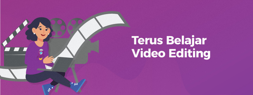 Belajar video editing youtube - 7 Cara jadi youtuber sukses